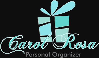 Carol Rosa | Personal Organizer